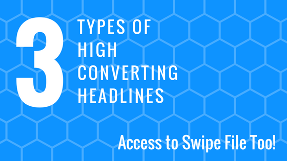 3 types of high converting headlines